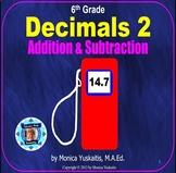 6th Grade Decimals 2 - Addition and Subtraction of Decimal