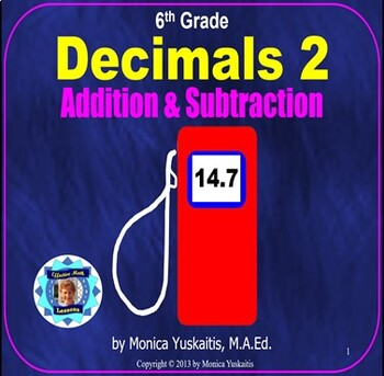 Common Core 6th - Decimals 2 - Addition and Subtraction of