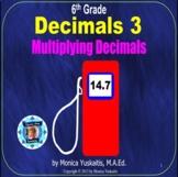 6th Grade Decimals 3 - Multiplying Decimals Powerpoint Lesson