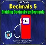 6th Grade Decimals 5 - Decimals Dividing Decimals Powerpoint Lesson