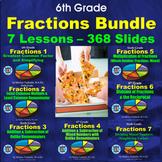 6th Grade Fractions Bundle - 7 Powerpoint Lessons - 386 Slides