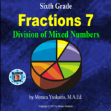 6th Grade Fractions 7 - Division of Mixed Numbers Powerpoi