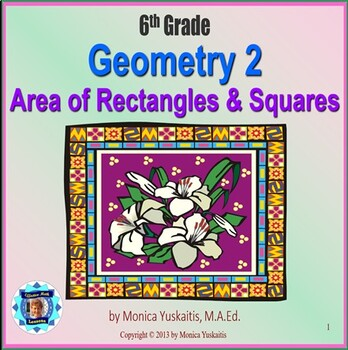 Common Core 6th - Geometry 2 - Area of Rectangles & Squares