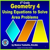 6th Grade Geometry 4 - Using Equations to Solve Area Problems Powerpoint Lesson
