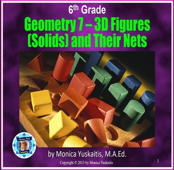 Common Core 6th - Geometry 7 - 3D Figures (Solids) and Their Nets