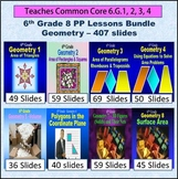 6th Grade Geometry Bundle - 8 Powerpoint Lessons - 407 Slides