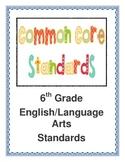 Common Core 6th Grade ELA Standard Signs