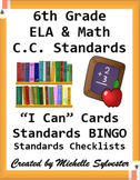 """Common Core 6th Grade """"I can…"""" Statements for ELA & Math (1/4 page) + Bonuses!"""