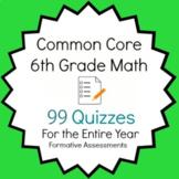 Common Core - 6th Grade Math Quiz Bundle - 97 Quizzes Entire Year Bundle