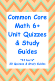 Common Core 6th Grade Math Unit Quiz & Study Guide Bundle: ENTIRE YEAR (12Units)
