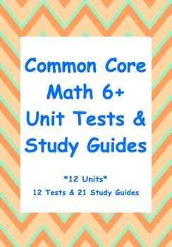 Common Core 6th Grade Math Unit Test & Study Guide Bundle: ENTIRE YEAR (12Units)