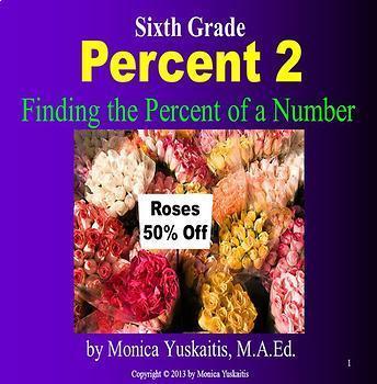 Common Core 6th Grade - Percent Bundle - 4 Lessons - 205 Slides