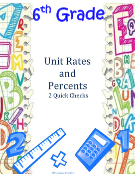 6th Grade Unit Rates and Percents Quick Checks