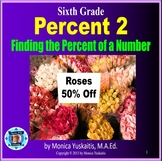 Common Core 6th - Percents 2 - Finding the Percent of a Number
