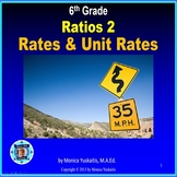 Common Core 6th - Ratio 2 - Rates & Unit Rates