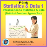 Common Core 6th - Statistics & Data 1 - Statistical Questions & Types of Data