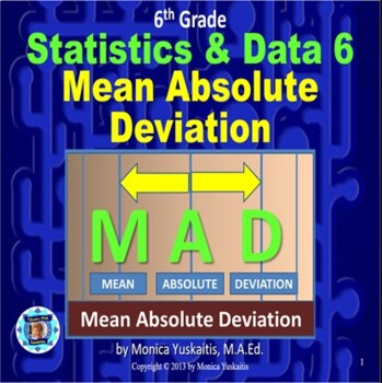 Common Core 6th - Statistics & Data 6 - Mean Absolute Deviation