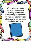 "Common Core 6th grade Writing Standards ""unpacked"", I can,"