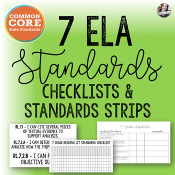 Common Core 7 ELA Checklists + Standard Strips
