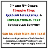 Common Core 7th and 8th Grade Reading Literature/Info. Texts Curricular Support