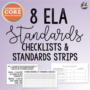 Common Core 8 ELA Checklists + Standard Strips