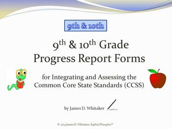 Common Core 9-10th Grade English Standards Cumulative Progress Reports