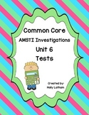 Common Core AMSTI Math Investigations Unit 6 tests