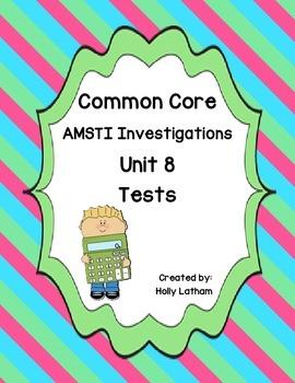 Common Core AMSTI Math Investigations Unit 8 tests