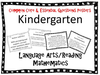 Common Core AND Essential Questions posters KINDERGARTEN w