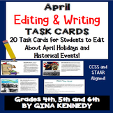 April Editing Writing Task Cards, Daily Writing and Histor