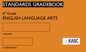 Common Core Academic Standards Gradebook 6th Grade English/Language Arts