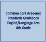 Common Core Academic Standards Gradebook 8th Grade English