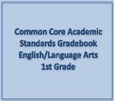 Common Core Academic Standards Gradebook 1st Grade English