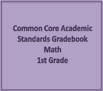 Common Core Academic Standards Gradebook 1st Grade Math