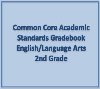 Common Core Academic Standards Gradebook 2nd Grade English