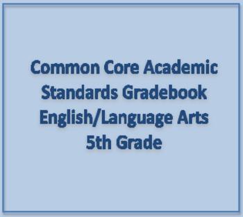 Common Core Academic Standards Gradebook 5th Grade English