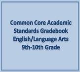 Common Core Academic Standards Gradebook 9th-10th Grades E