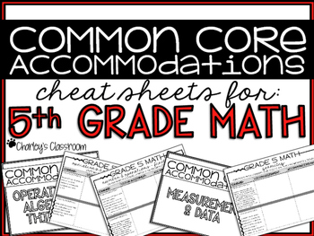 Common Core Accommodations *Cheat Sheets* {5th Grade Math}