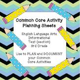 Common Core Activity Planning Sheets~ELA/ Informational Te