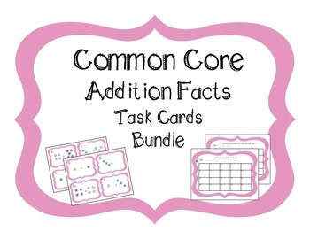 Common Core Addition Fact Task Cards -2 sets