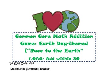 Common Core Addition Game-adding 3 numbers (1.OA6) Earth D