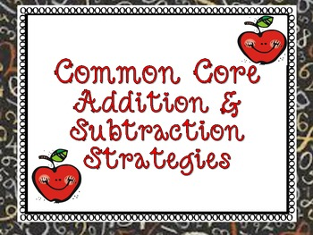 Common Core Addition & Subtraction Strategies