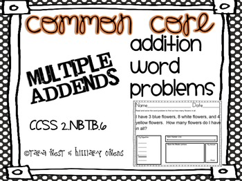 Common Core Addition Word Problems Sums to 100 Multiple Addends CCSS 2.NBT.B.6