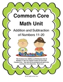 Common Core Addition and Subtraction Unit (Numbers 11-20)