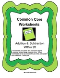 Common Core Addition and Subtraction within 20 Worksheets