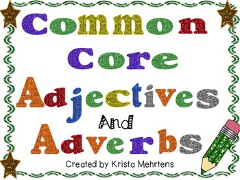 Common Core Adjectives and Adverbs Power Point Lessons