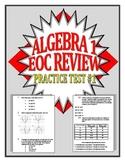 Common Core Algebra 1/Integrated 1 Practice Test
