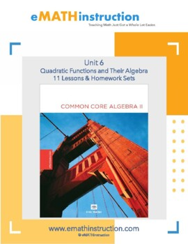 Common Core Algebra II - Unit #6 Quadratic Functions and Their Algebra