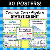 Common Core Algebra - Statistics Unit: Describing Data POSTERS