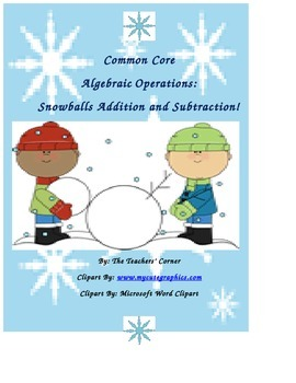 Common Core Algebraic Operations: Snowballs Addition and S